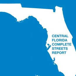 Smart Growth America releases Central Florida Complete Streets Report