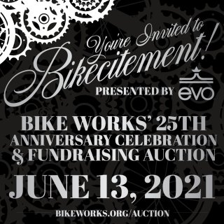 A black event invite advertising the details for Bikecitement! 2021, Bike Works' fundraising auction & celebration on Sunday June 13th