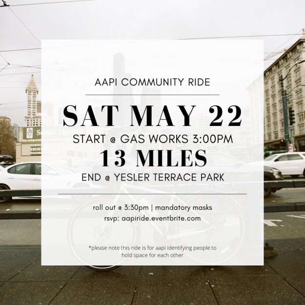 A sign outlining details for a group ride for AAPI identifying people on Sat May 22 at 3 PM at Gas Works park
