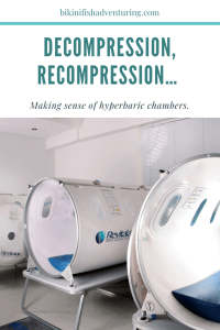 Decompression, recompression… Making sense of hyperbaric chambers.