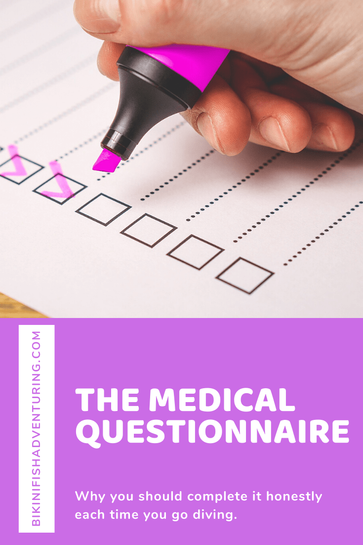 The importance of the medical questionnaire