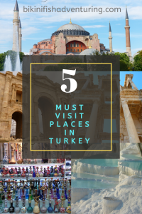 5 Must Visit places in Turkey