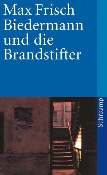 Biedermann Und Die Brandstifter Von Max Frisch Taschenbuch Buecherde