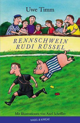 Rennschwein Rudi Rüssel von Uwe Timm - Buch - bücher.de