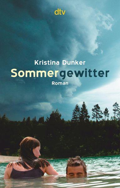 Sommergewitter Von Kristina Dunker Taschenbuch Buecherde