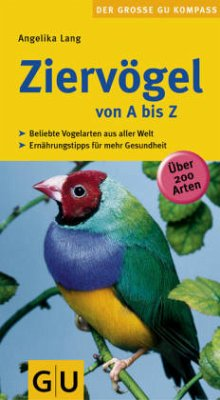 Ziervögel von A bis Z von Angelika Lang portofrei bei