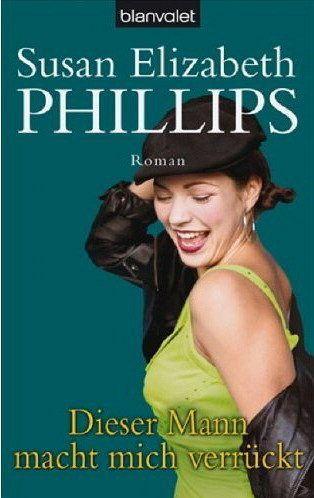 Dieser Mann macht mich verrückt / Chicago Stars Bd.7 - Phillips, Susan E.