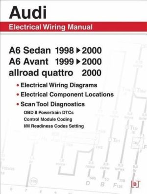Audi A6 Electrical Wiring Manual: A6 Sedan 19982000 A6 Avant 19992000 Allroad … von Bentley