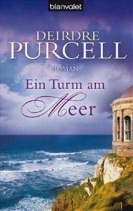 Ein Turm am Meer - Purcell, Deirdre