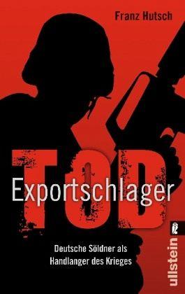 Exportschlager Tod - Hutsch, Franz