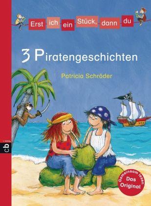 3 Piratengeschichten  Erst Ich Ein Stück, Dann Du