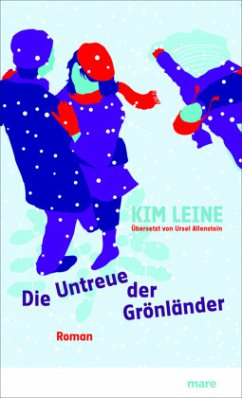 Die Untreue der Grönländer - Leine, Kim