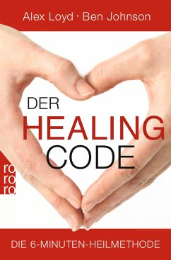Der Healing Code - Loyd, Alex; Johnson, Ben