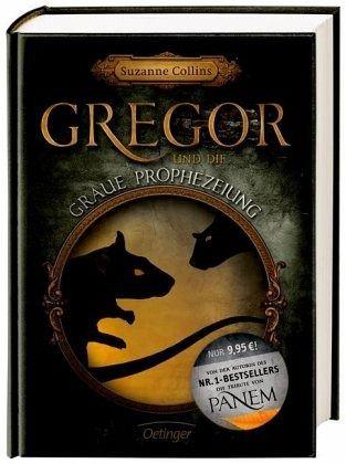 Gregor und die graue Prophezeiung / Gregor Bd.1 von Suzanne Collins portofrei bei bücher.de bestellen