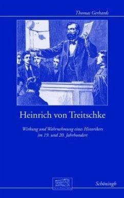 Heinrich von Treitschke - Gerhards, Thomas