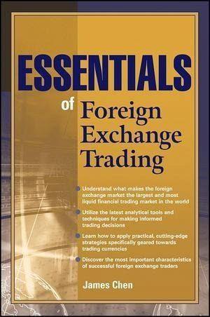 Essentials of Foreign Exchange Trading eBook PDF von James Chen  buecherde