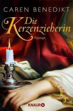 Die Kerzenzieherin - Benedikt, Caren