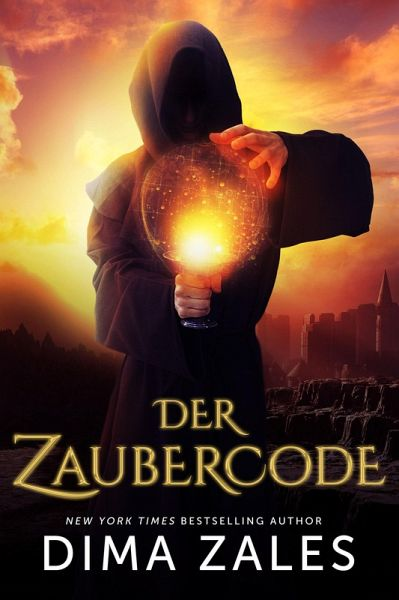 Der Zaubercode - Band 1 (eBook, ePUB) - Zales, Dima; Zaires, Anna