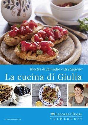La cucina di Giulia von Giulia Scarpaleggia  Buch  buecherde
