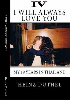 True Thai Love Stories - IV (eBook, ePUB)