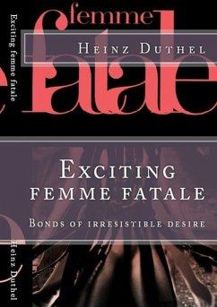 'Les Femme fatales'. (eBook, ePUB)