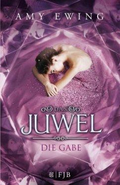 Die Gabe / Das Juwel Bd.1 - Ewing, Amy