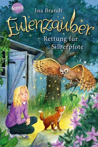 Rettung für Silberpfote / Eulenzauber Bd.2 von Ina Brandt - Buch - bücher.de