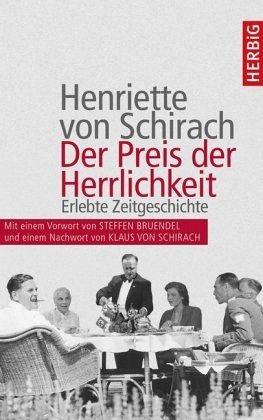 Der Preis der Herrlichkeit von Henriette von Schirach