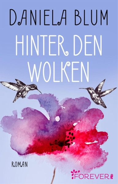 Hinter den Wolken (eBook, ePUB) - Blum, Daniela