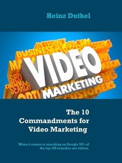 The 10 Commandments for Video Marketing (eBook, ePUB)