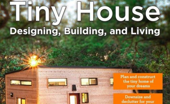 Tiny House Designing Building Living Von Andrew