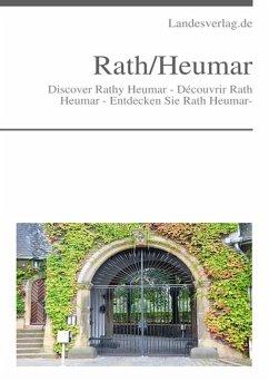 Discover Rath Heumar - Découvrir Rath Heumar - Entdecken Sie Rath Heumar- (eBook, ePUB)