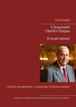 L'honorable Charles Pasqua - Il avait raison! (eBook, ePUB)