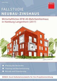 Fallstudie NeubauZinshaus (eBook, ePUB) von Stefan Scholz