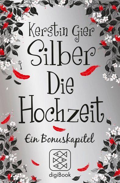 Silber  Die Hochzeit eBook ePUB von Kerstin Gier
