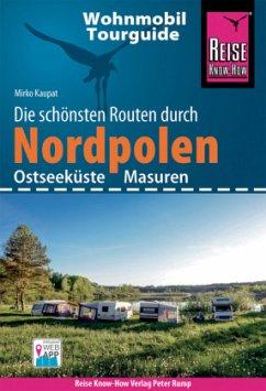 Reise Know-How Wohnmobil-Tourguide Nordpolen (Ostseeküste und Masuren) - Kaupat, Mirko