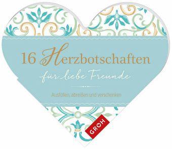 16 Herzbotschaften Für Liebe Freunde