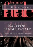 Exciting femme fatale (eBook, ePUB)