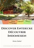 Discover Entdecke Découvrir Indonesien (eBook, ePUB)