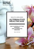 Alternative Healthcare and Medicine Encyclopedia (eBook, ePUB)
