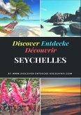 Discover Entdecke Découvrir Seychelles Travelogue (eBook, ePUB)