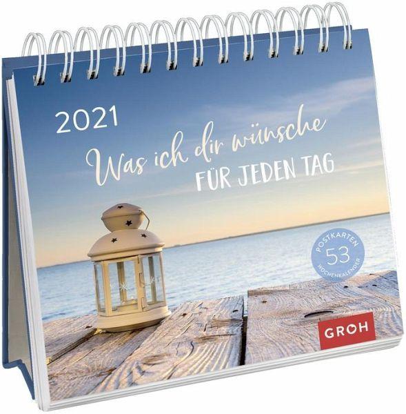 Was ich dir wünsche für jeden Tag 2021 Postkarten-Kalender