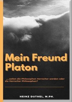 Mein Freund Platon (eBook, ePUB)