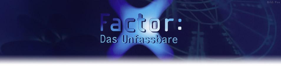 X-Factor: Das Unfassbare Staffel 1 Episodenguide