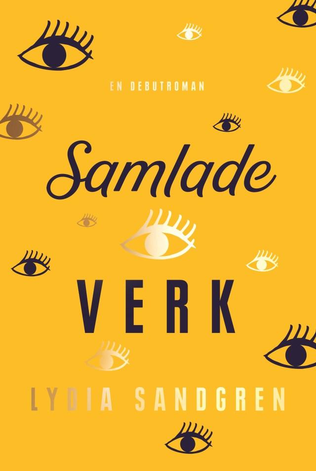 Boken Samlade verk av Lydia Sandgren.