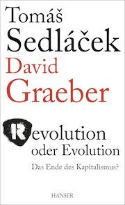 Sedlacek_Graeber_RevolutionaereOekonomie_P03def.indd