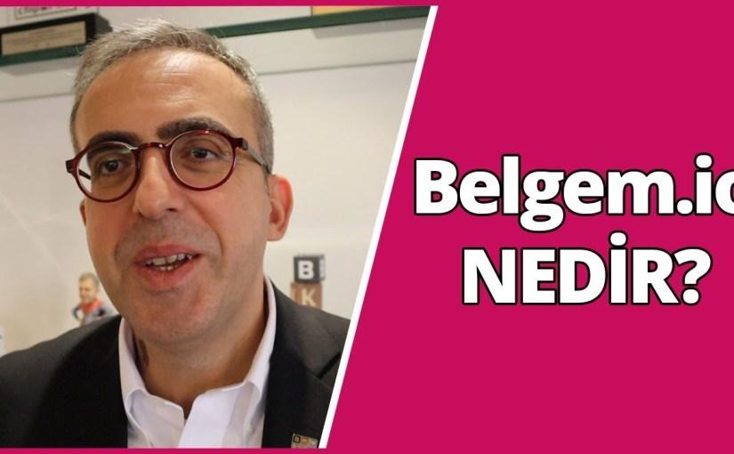 Türkiye'den çıkan blockchain projesi: Belgem.io