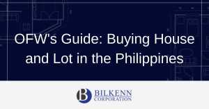 OFW's Guide on Buying House and Lot in the Philippines
