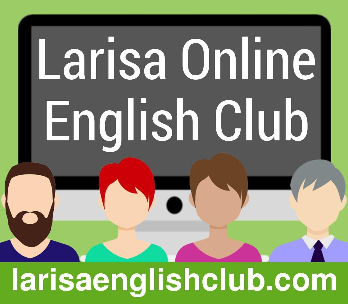 Welcome To Larisa English Club 10 Ukraine Larisa English Club Ukraine