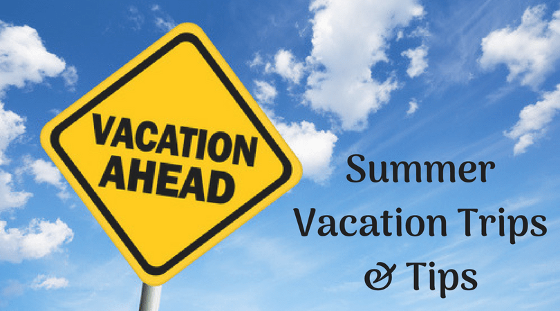 Summer Vacation Trips Tips Billcutterz Money Saving Blog